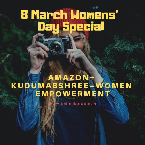 "Women empowerment -Amazon tied up with ""Kudumbashree"""