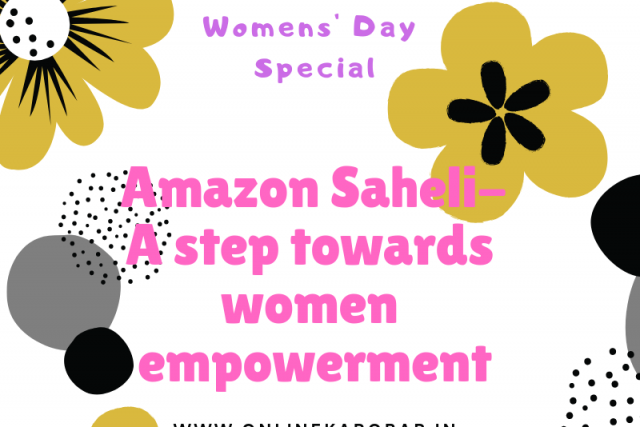Amazon Saheli- A step towords women empowerment