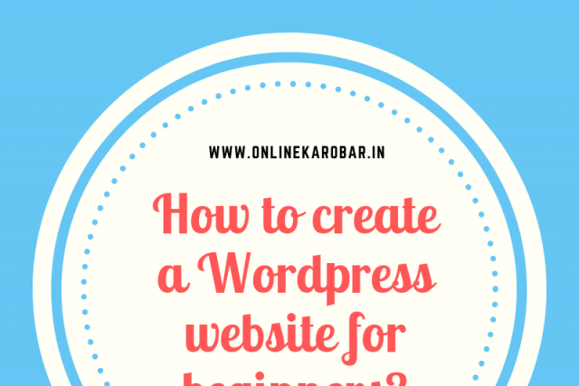 How to create a WordPress website for beginners?