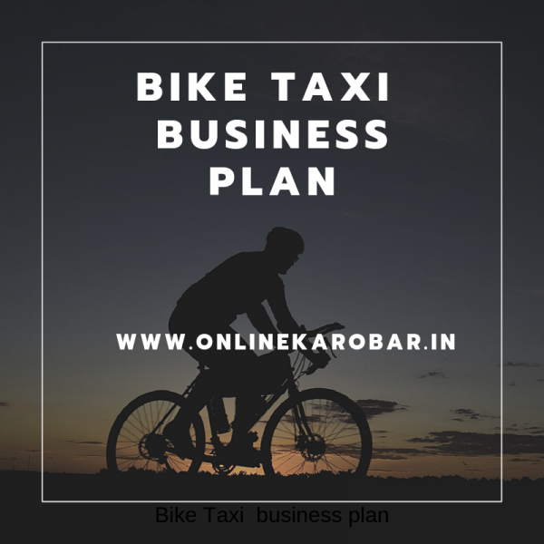What is Bike Taxi business plan? How does it work?