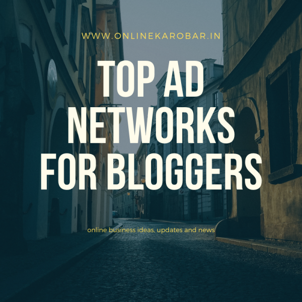 11 Top Ad Networks for Blogs and Websites