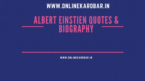 Albert Einstein Quotes and Biography(Hindi)