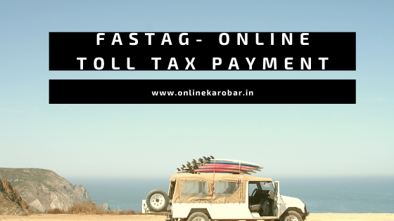 Fastag- Online Toll Payment