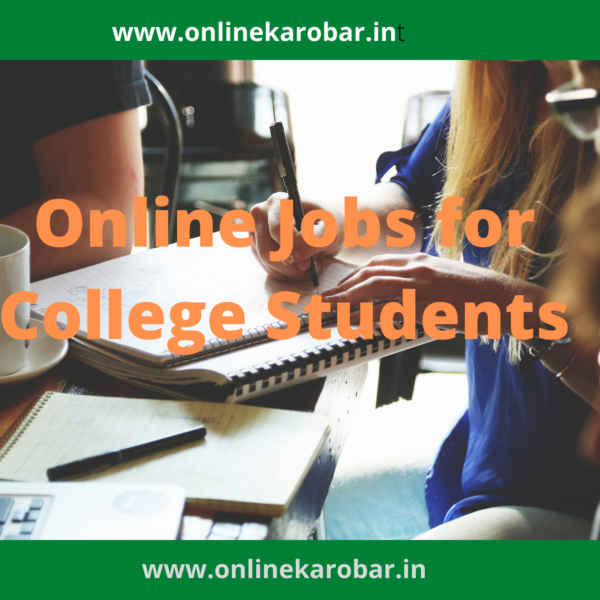 6 Best Online Jobs for College Students in 2021(Hindi)