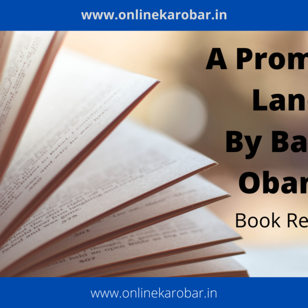 A Promised Land Book Review (Hindi) 2021